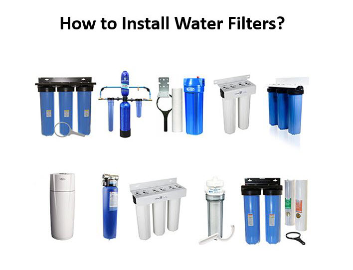 how to install water filters