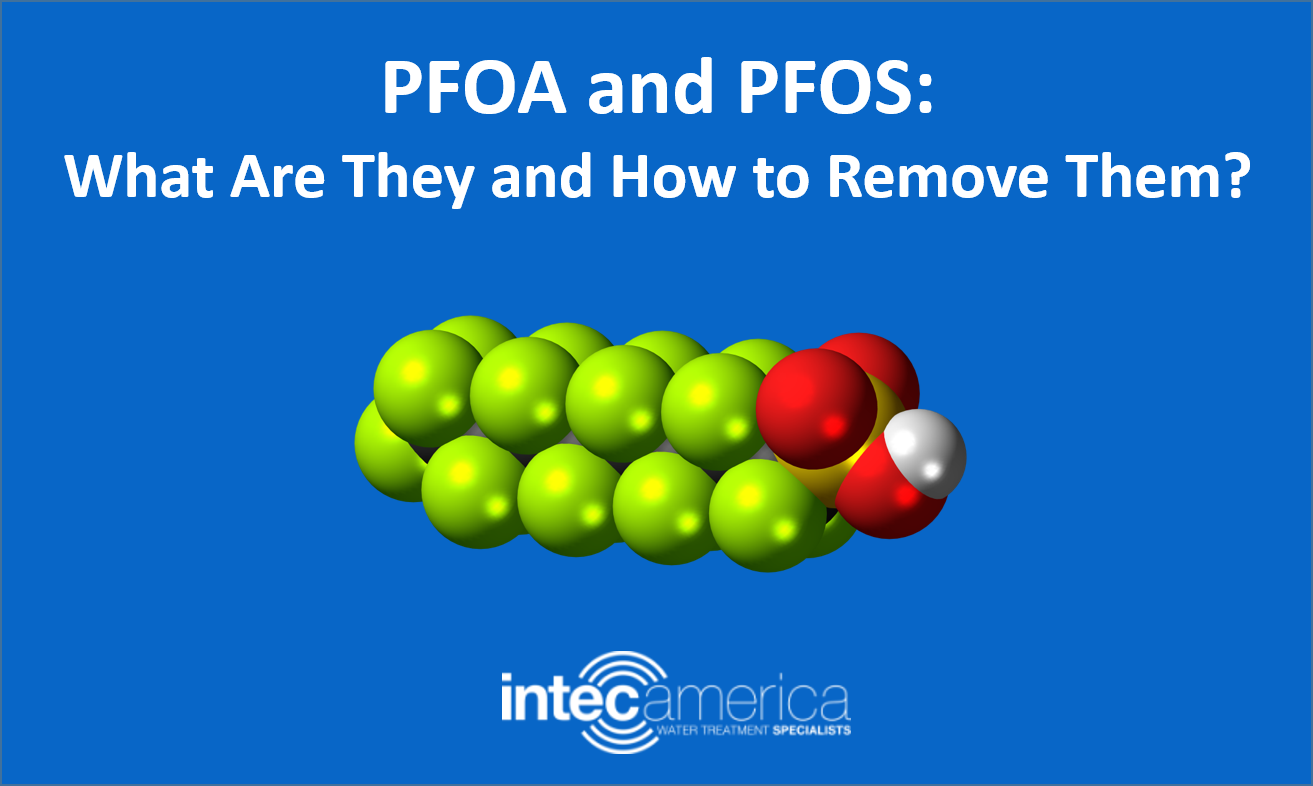 PFOA and PFOS: What Are They and How to Remove Them?
