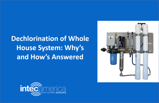 Dechlorination of Whole House System: Why's and How's Answered